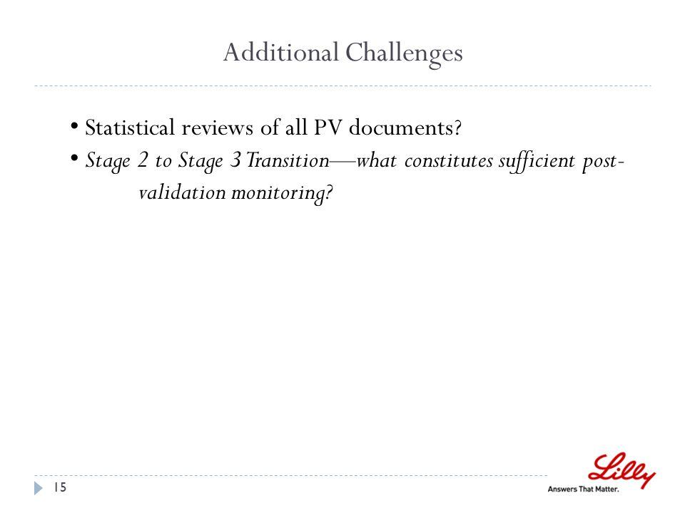 Additional Challenges Statistical reviews of all PV documents.