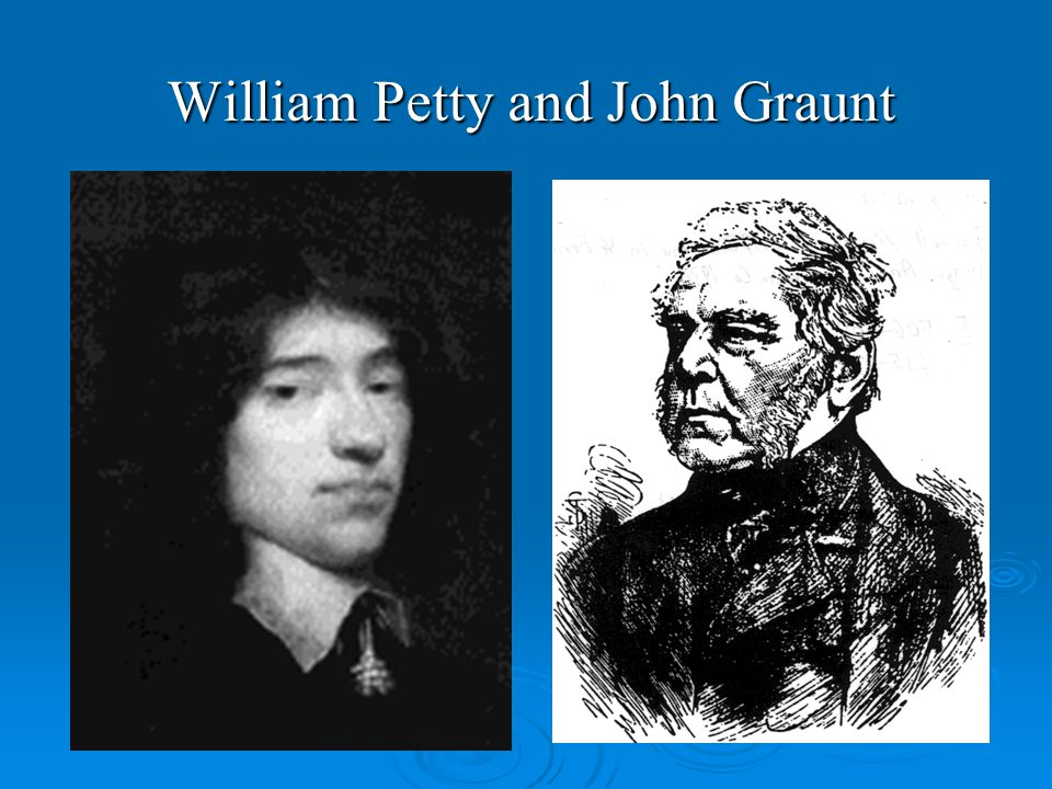 William Petty and John Graunt