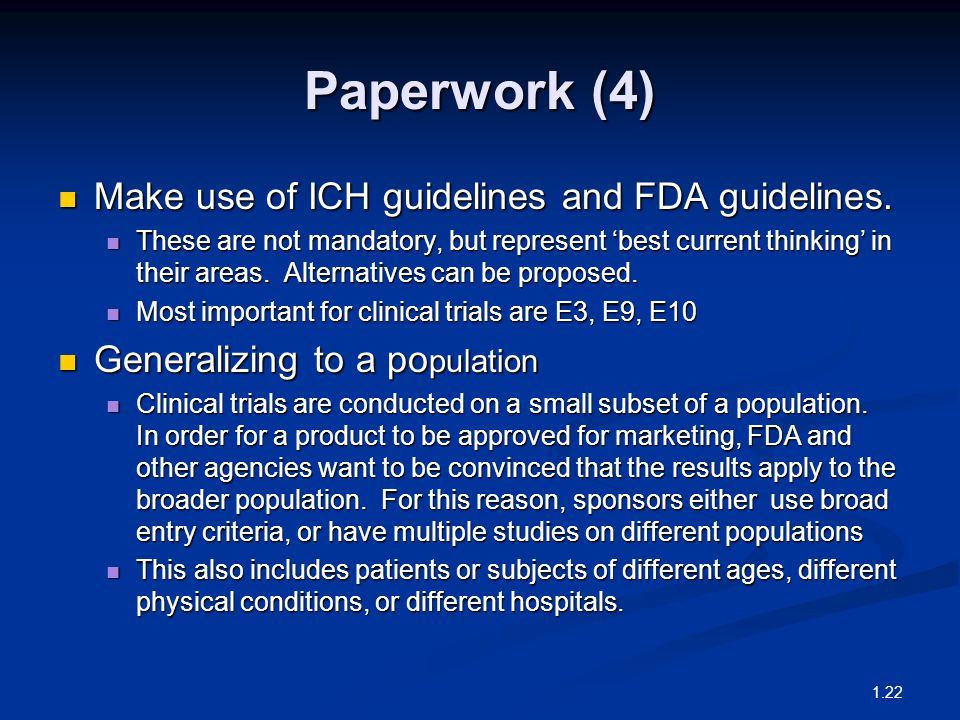 Paperwork (4) Make use of ICH guidelines and FDA guidelines.