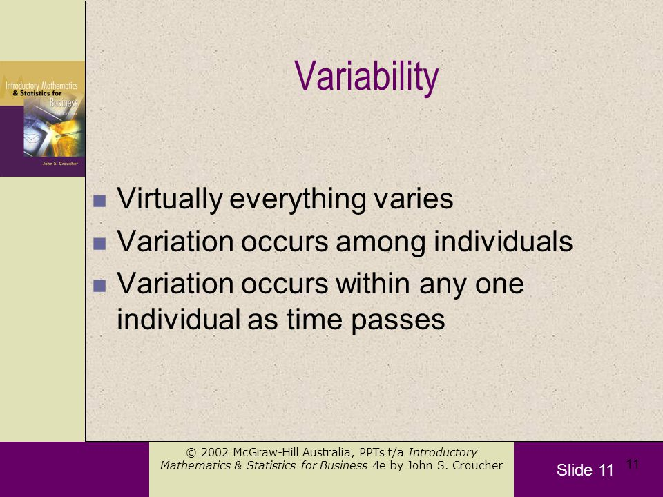 Slide 11 © 2002 McGraw-Hill Australia, PPTs t/a Introductory Mathematics & Statistics for Business 4e by John S.