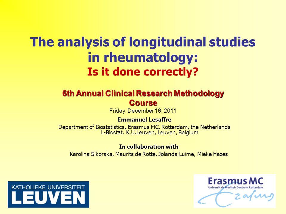 1 The analysis of longitudinal studies in rheumatology: Is it done correctly.