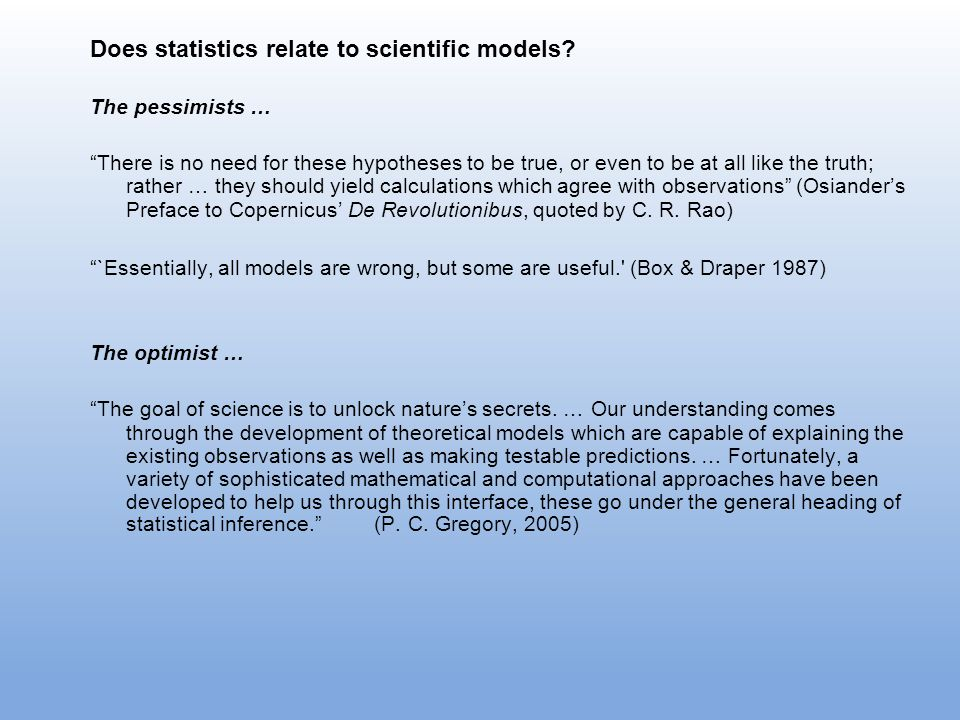 Does statistics relate to scientific models.