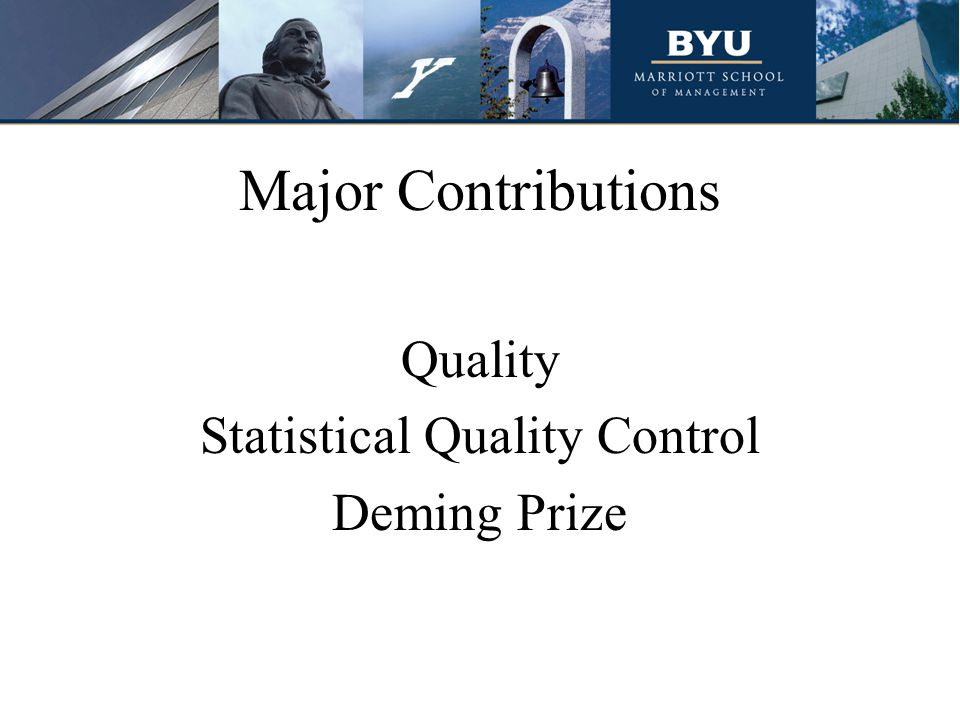 Major Contributions Quality Statistical Quality Control Deming Prize