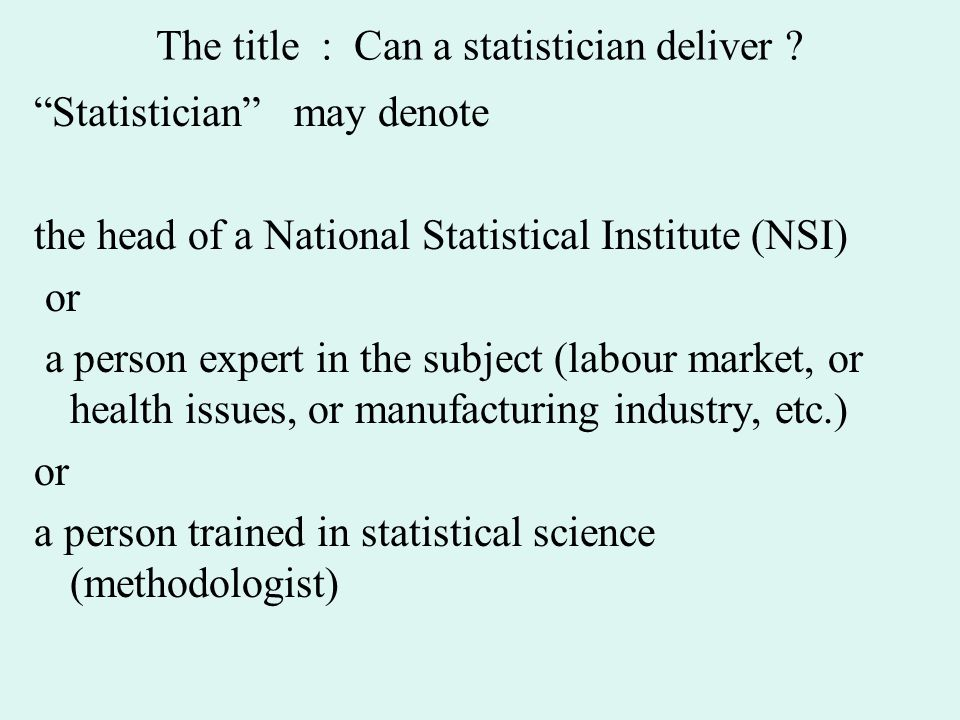 The title : Can a statistician deliver .