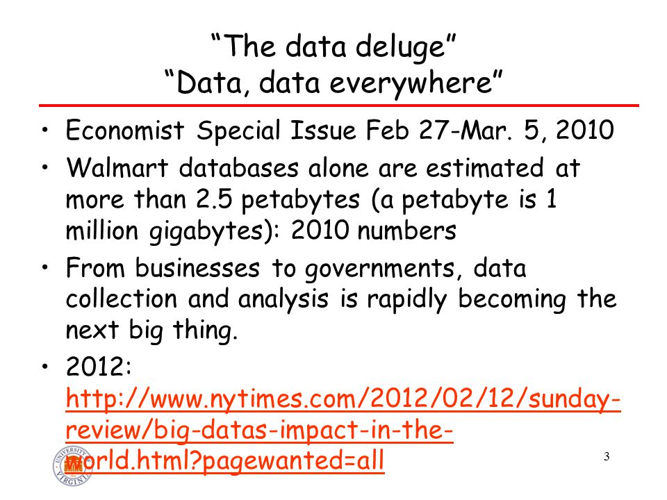 The data deluge Data, data everywhere Economist Special Issue Feb 27-Mar.