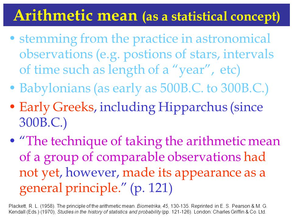 Arithmetic mean (as a statistical concept) stemming from the practice in astronomical observations (e.g.
