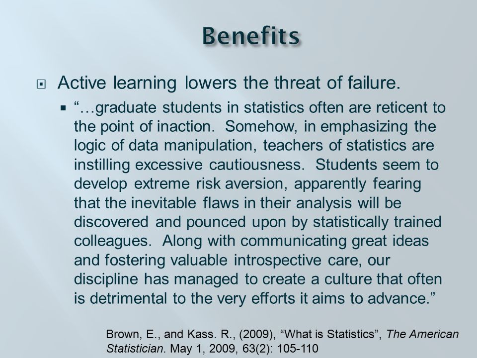  Active learning lowers the threat of failure.