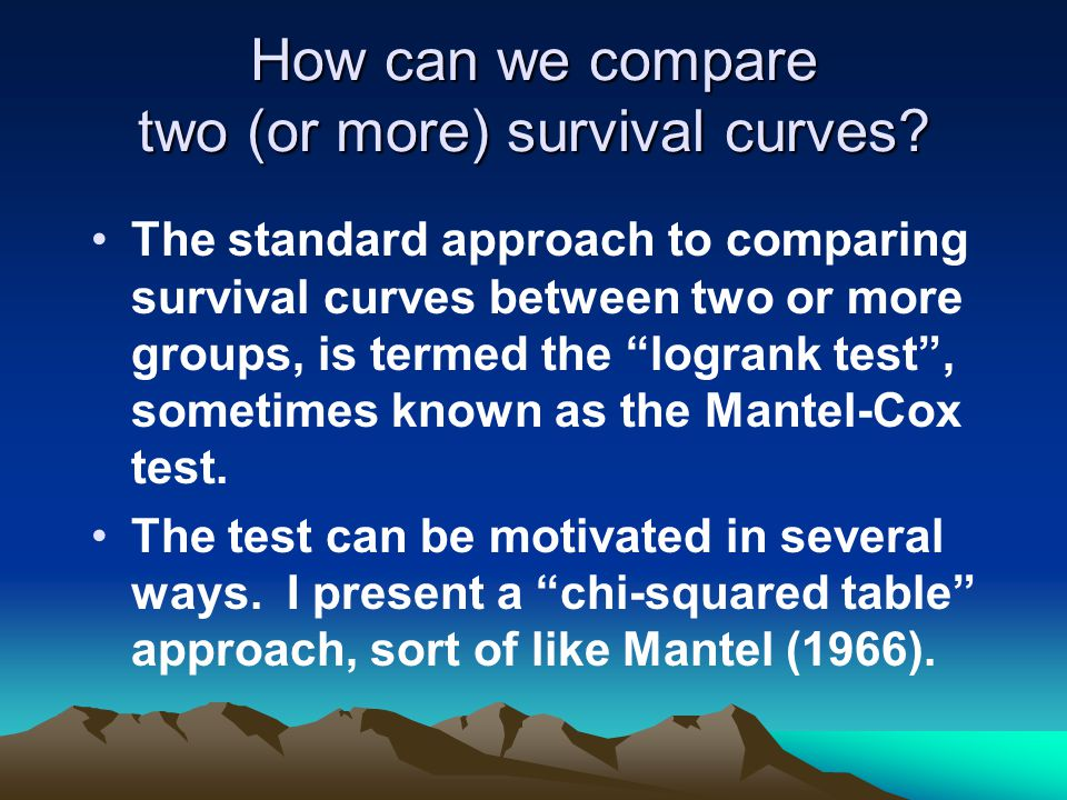 How can we compare two (or more) survival curves.