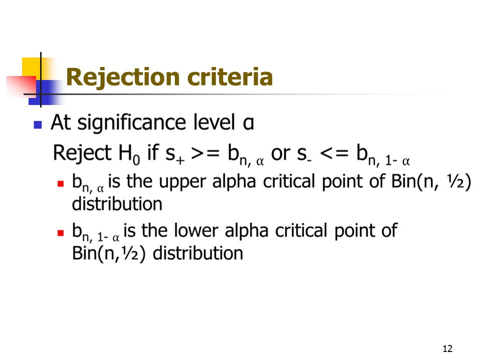 Rejection criteria 12