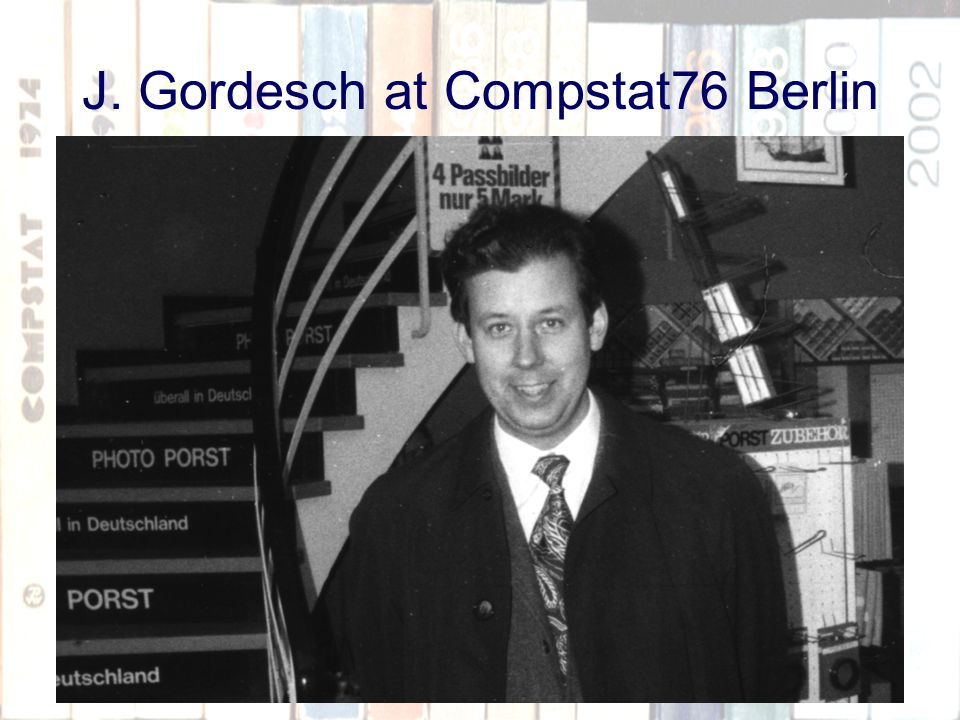 14 J. Gordesch at Compstat76 Berlin