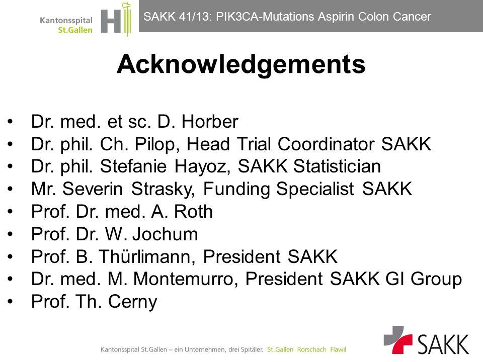 SAKK 41/13: PIK3CA-Mutations Aspirin Colon Cancer Acknowledgements Dr.