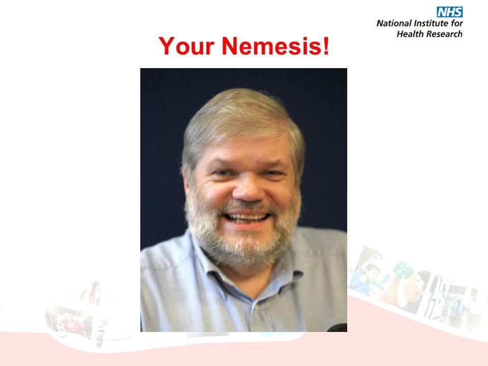 Your Nemesis!