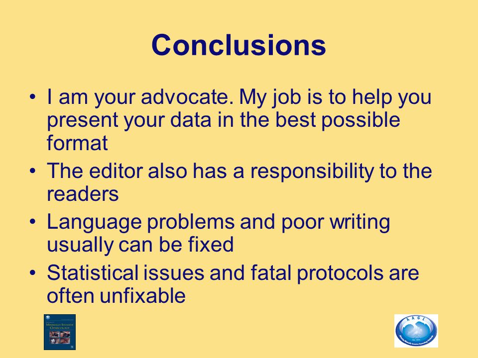 Conclusions I am your advocate.