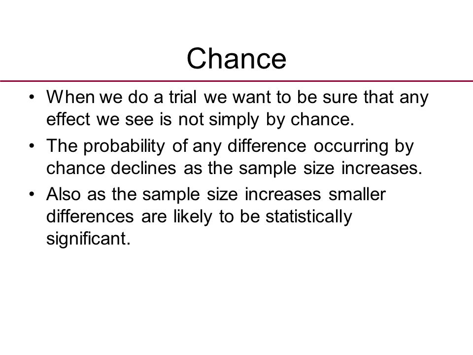 Statistical significance A p value of 0.05 means if we repeated the same trial 100 times we would expect to observe the difference that occurred by chance 5 times.