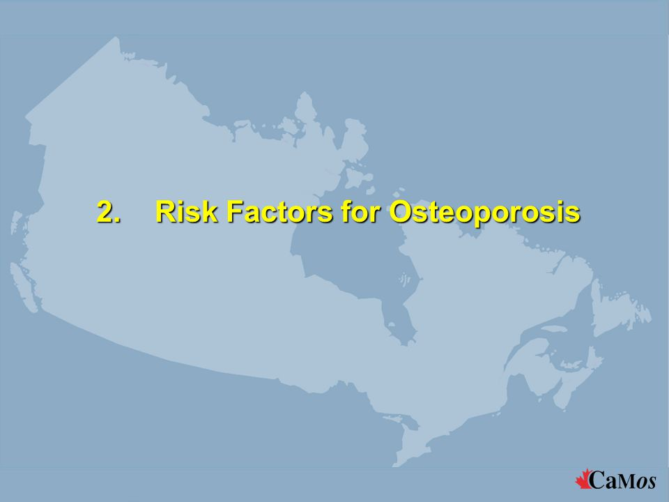 2.Risk Factors for Osteoporosis