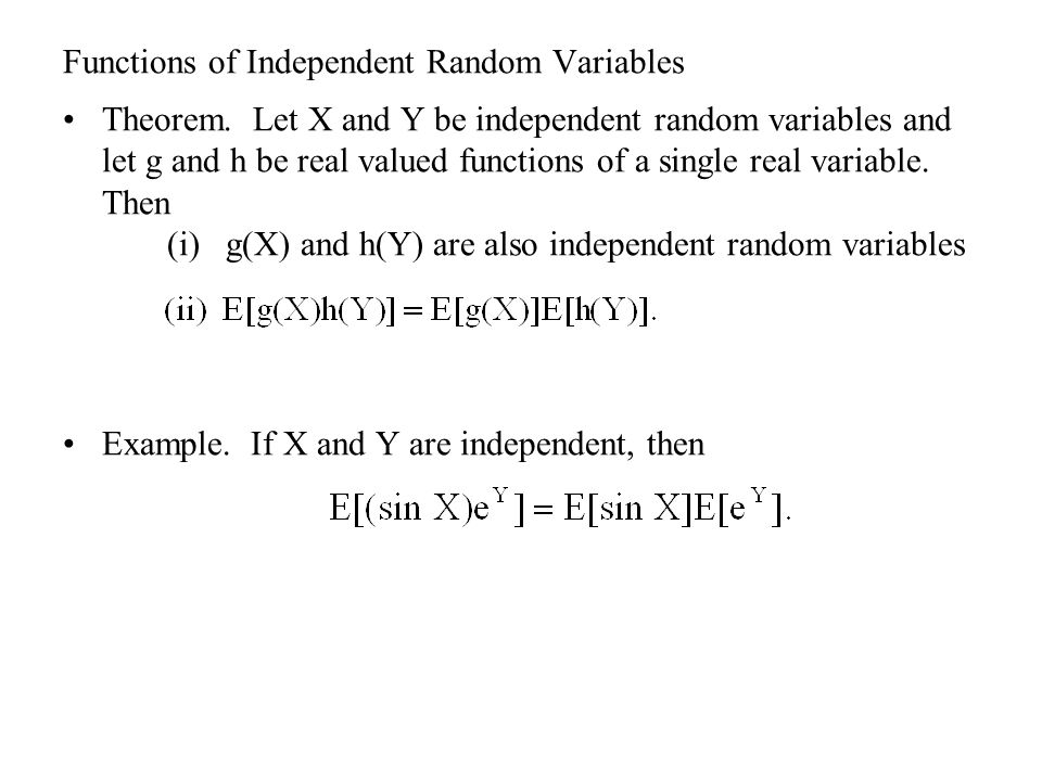 Functions of Independent Random Variables Theorem.
