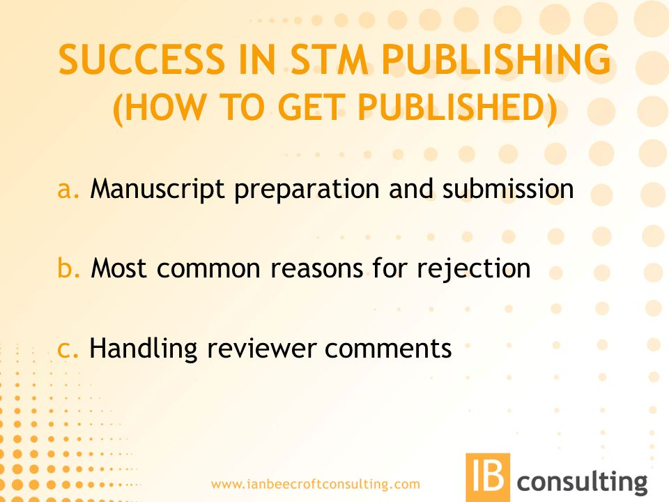 SUCCESS IN STM PUBLISHING (HOW TO GET PUBLISHED) a.
