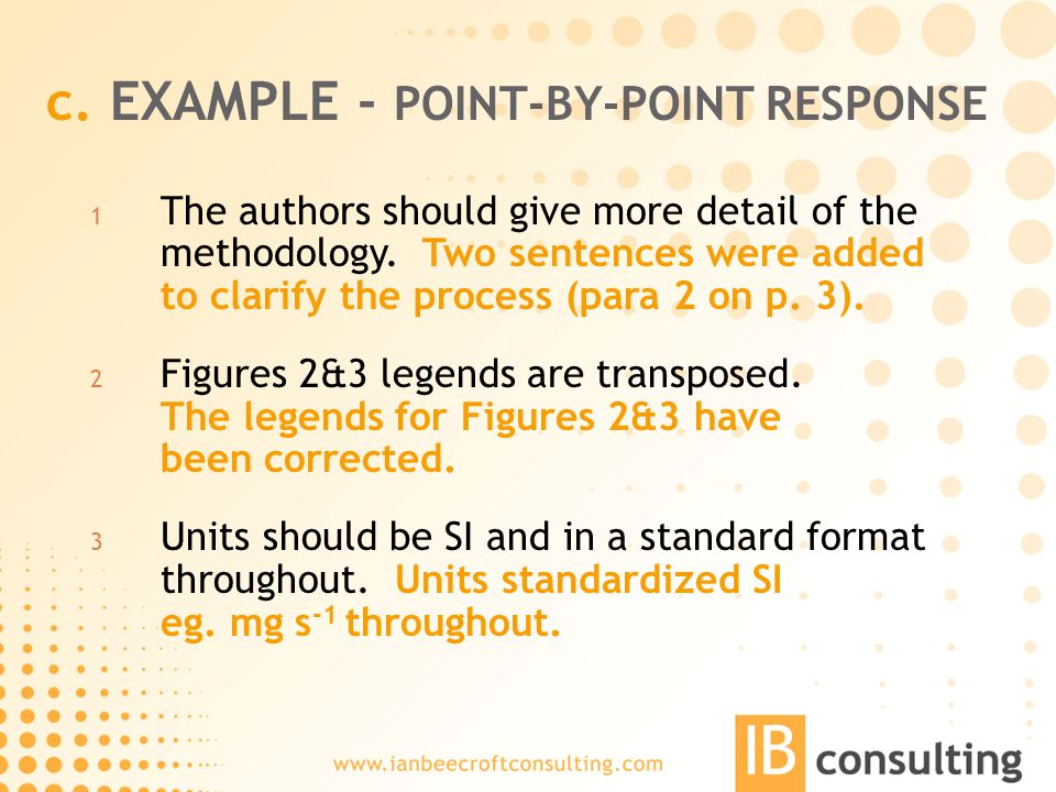 c. EXAMPLE - POINT-BY-POINT RESPONSE 1 The authors should give more detail of the methodology.