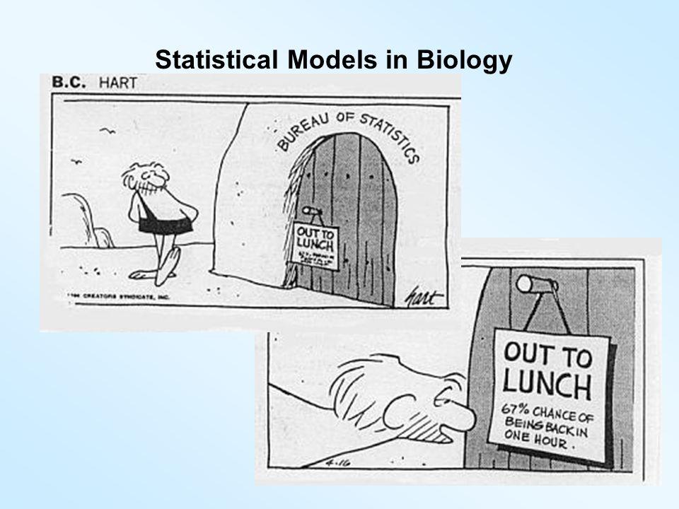 Statistical Models in Biology