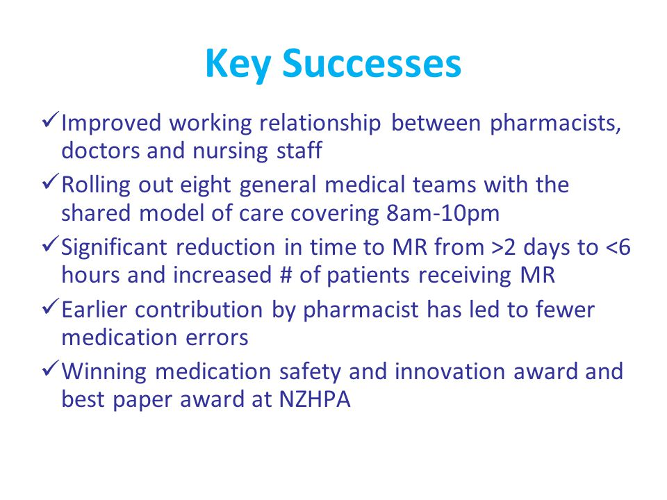 Buy In Various stakeholders including pharmacy, nursing, medical staff and allied health union Meetings held with Key EC nursing staff and presentations at EC nursing handovers Presentations at medical RMO/SMO handovers to educate doctors about SMART Email and poster communications Weekly SMART updates at Medical Pharmacist meetings SMART themed week involving all clinical pharmacists aimed to educate, engage and identify potential issues