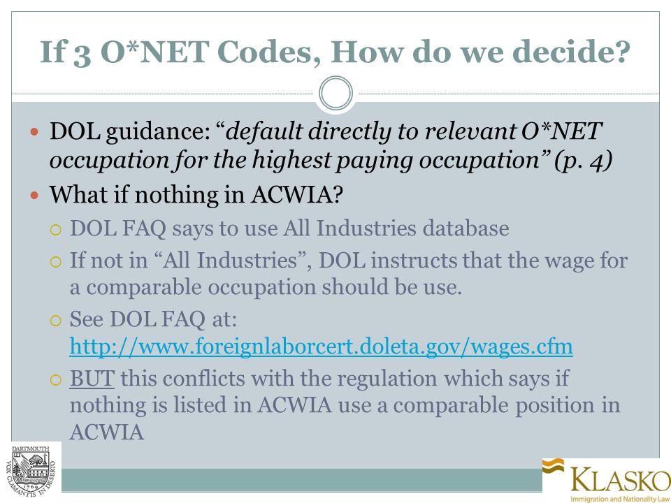 If 3 O*NET Codes, How do we decide.