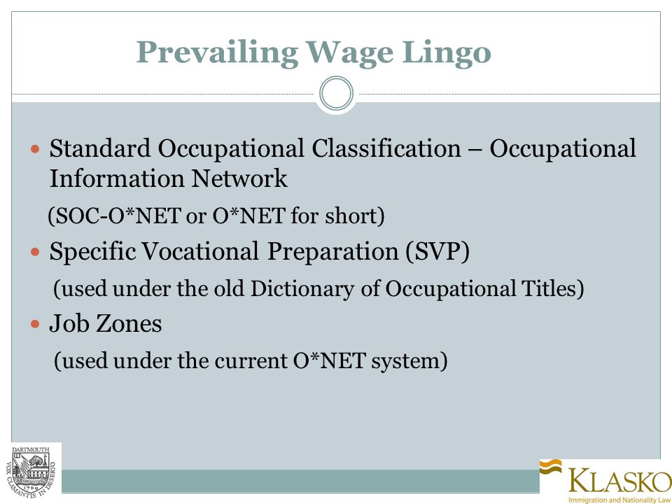 What it Means…Why it is Important SOC-O*NET http://online.onetcenter.org/ Descriptor of duties, skills, knowledge for a given occupation Based on duties and skills required, O*NET occupation is assigned a 'Job Zone' Job Zone designation 'ranks' the complexity of the job