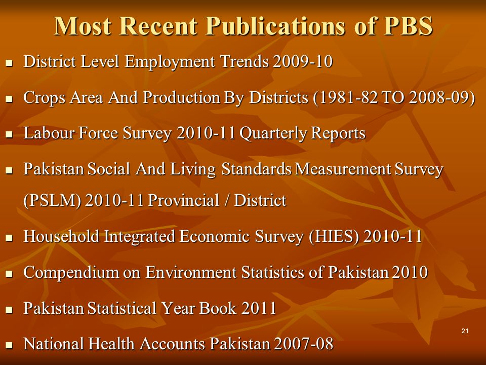 Most Recent Publications of PBS District Level Employment Trends 2009-10 District Level Employment Trends 2009-10 Crops Area And Production By Distric