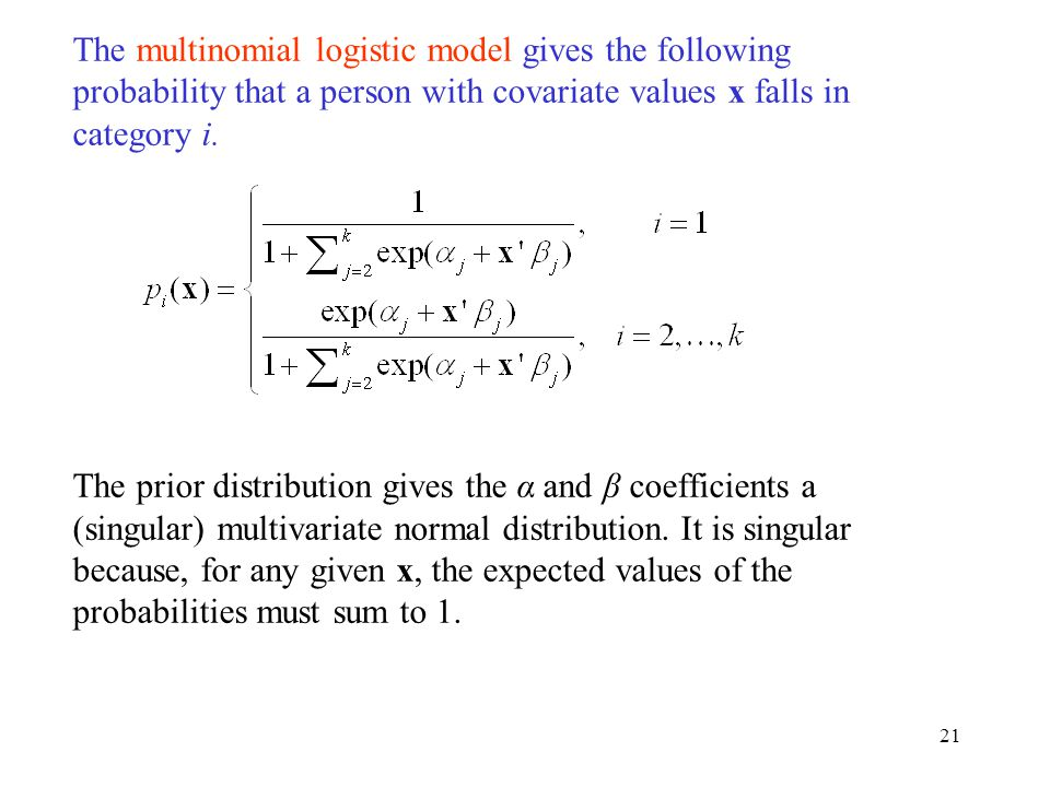 The multinomial logistic model gives the following probability that a person with covariate values x falls in category i.