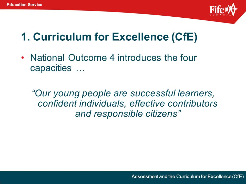 Education Service Assessment and the Curriculum for Excellence (CfE) 1.