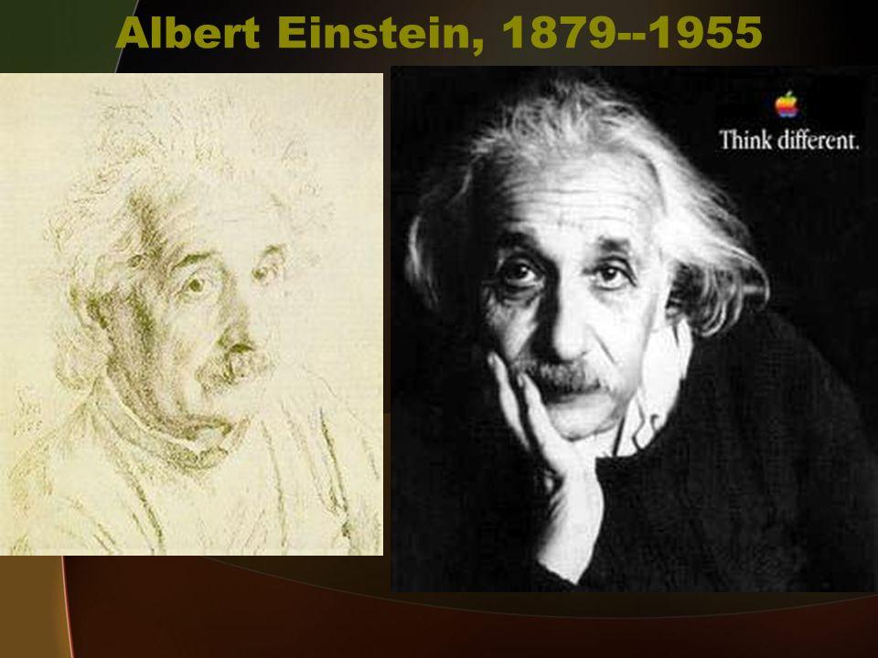 Albert Einstein, 1879--1955