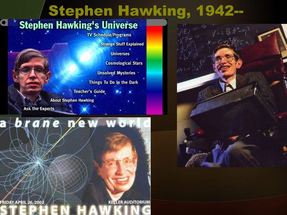 Stephen Hawking, 1942--