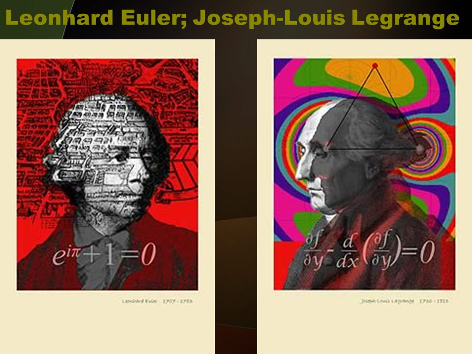 Leonhard Euler; Joseph-Louis Legrange