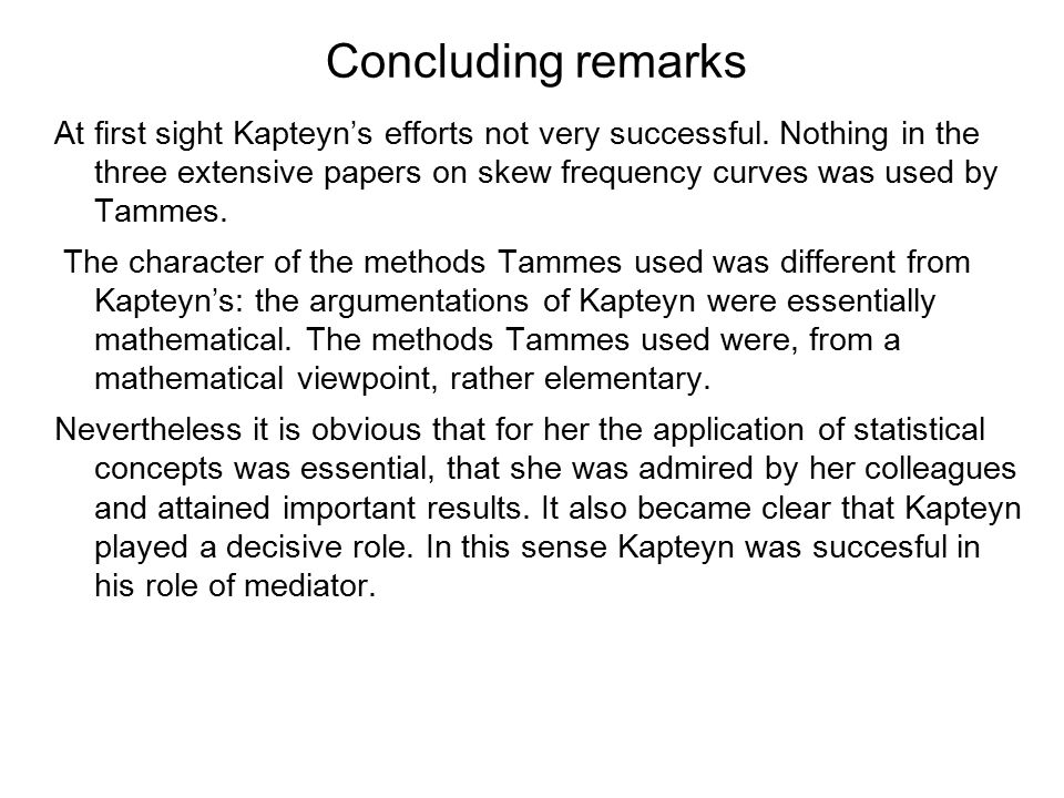 Concluding remarks At first sight Kapteyn's efforts not very successful.