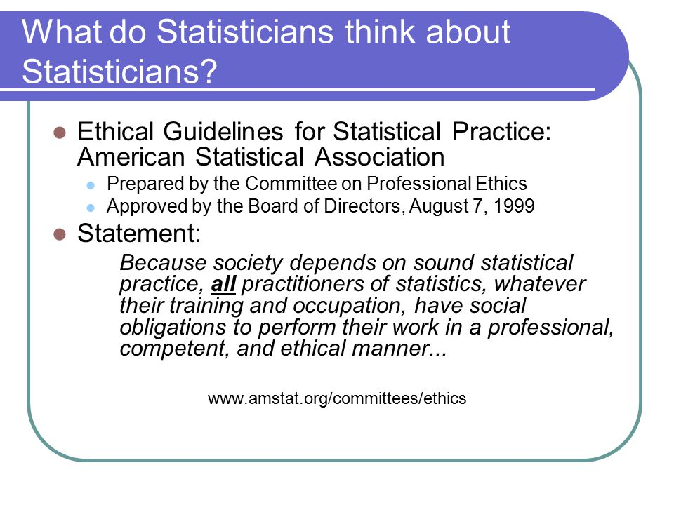 What do Statisticians think about Statisticians.