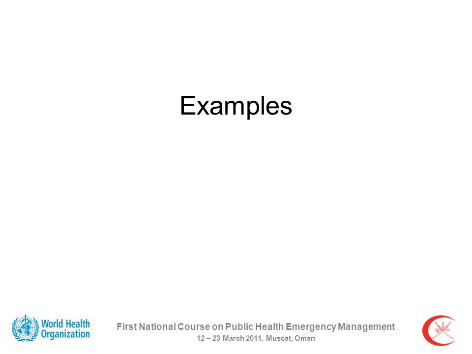 First National Course on Public Health Emergency Management 12 – 23 March 2011.