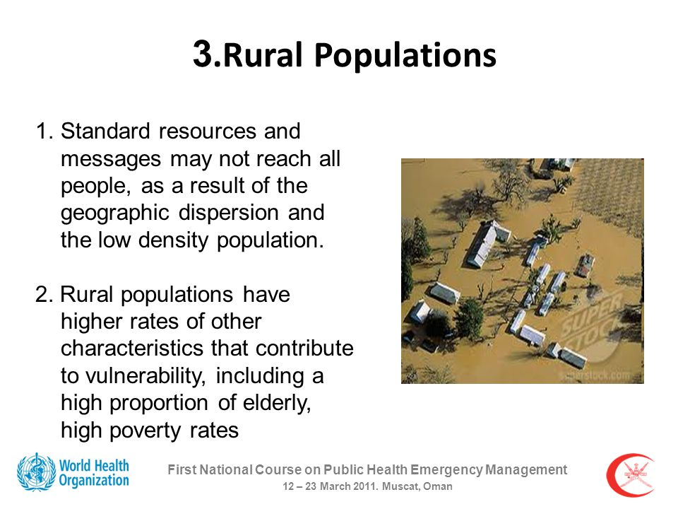 3.Rural Populations First National Course on Public Health Emergency Management 12 – 23 March 2011.