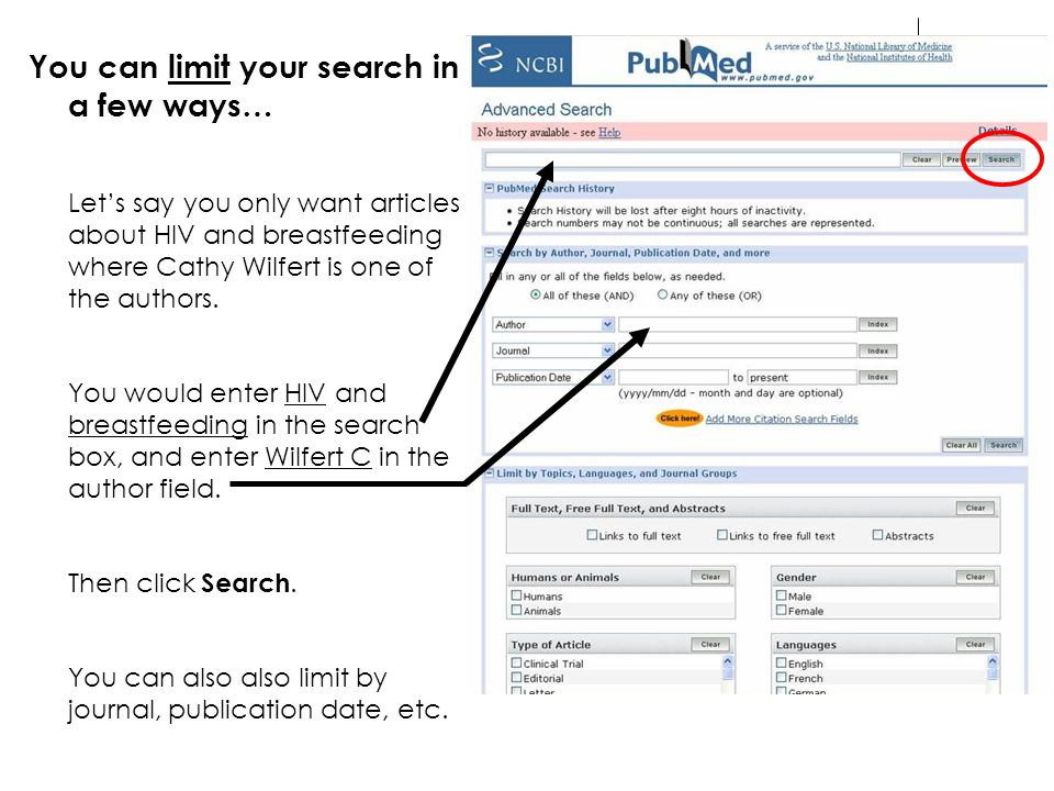 You can limit your search in a few ways… Let's say you only want articles about HIV and breastfeeding where Cathy Wilfert is one of the authors. You w