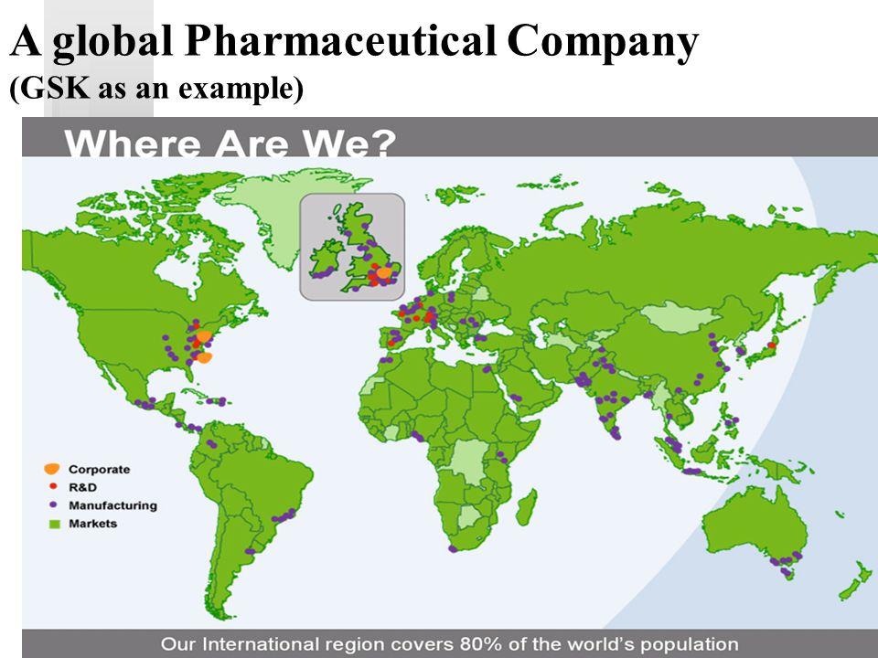 3 A global Pharmaceutical Company (GSK as an example)