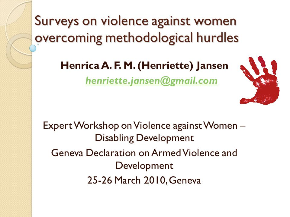 Surveys on violence against women overcoming methodological hurdles Henrica A.