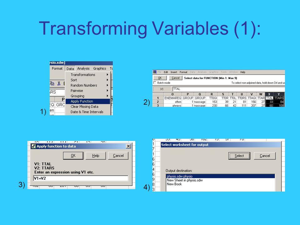 Transforming Variables (1): 1) 2) 3) 4)