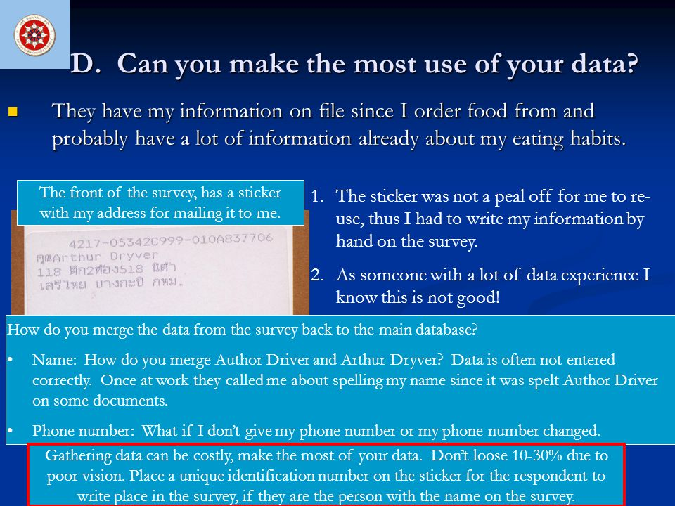 D. Can you make the most use of your data? They have my information on file since I order food from and probably have a lot of information already abo