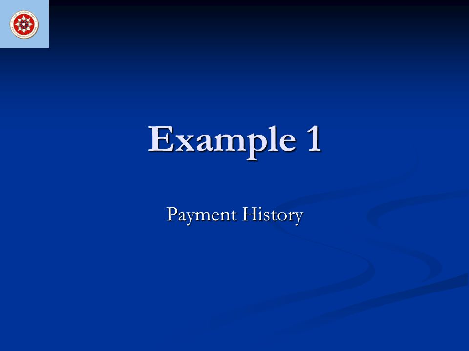 Example 1 Payment History