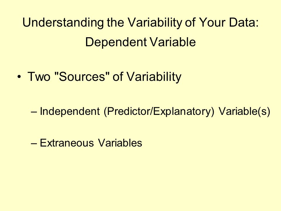 Understanding the Variability of Your Data: Dependent Variable Two