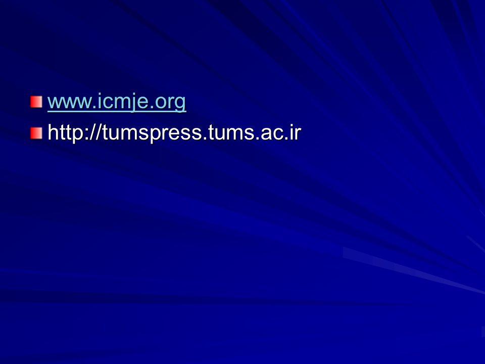 www.icmje.org http://tumspress.tums.ac.ir