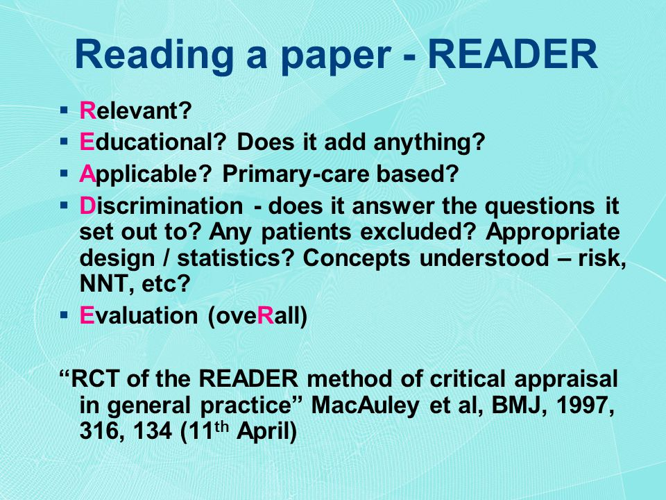 Reading a paper - READER  Relevant.  Educational.