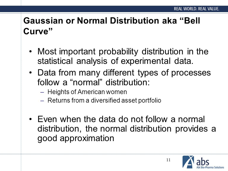 "11 Gaussian or Normal Distribution aka ""Bell Curve"" Most important probability distribution in the statistical analysis of experimental data. Data fro"