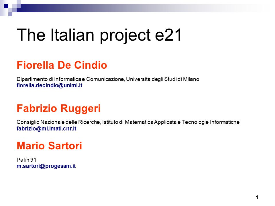 12 e21: Analysis of current projects Mantova (e21 project coordinator): Fall 2001: contacted 230 stakeholders (associations) and 110 agreed to be part of an Agenda 21 Forum December 2001: first draft of RSA From 11/2001 to 11/2002 monthly meetings of the Forum to prepare an Action Plan for Sustainability, with 4 subgroups: - traffic and mobility - nature, tourism, art and culture - production and health and environment protection - safe and accessible city and solidarity