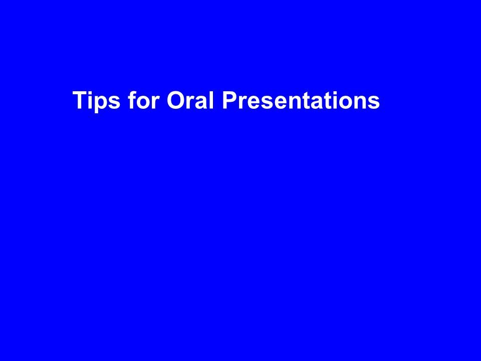 Why Give Oral Presentations.