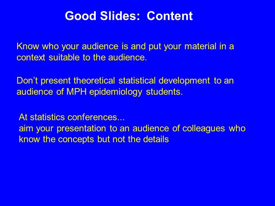 At statistics conferences...