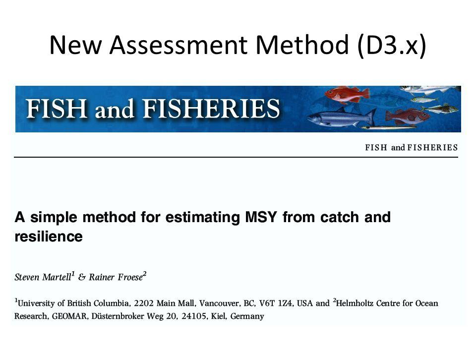 New Assessment Method (D3.x)